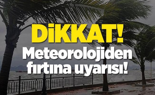 Antalya için kuvvetli rüzgar ve fırtına uyarısı!