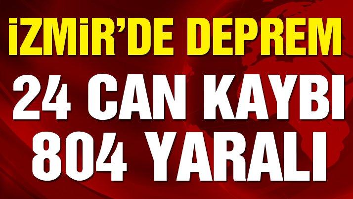 Son dakika… İzmir'deki depremde can kaybı 24'e yaralı sayısı 804'e yükseldi