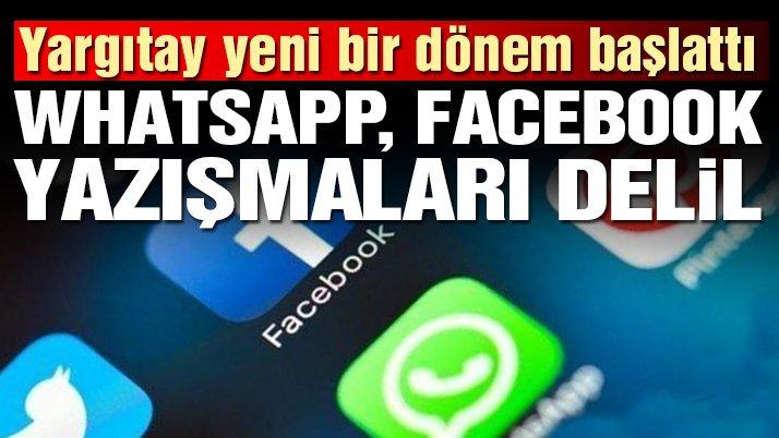 Yargıtay yeni bir dönem başlattı: Whatsapp, Facebook, e-mail yazışmaları delil sayılacak