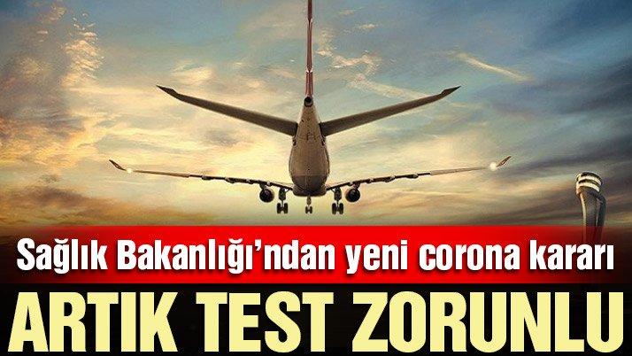 Son dakika… Türkiye'den yeni corona virüsü kararı: Negatif test zorunlu oldu
