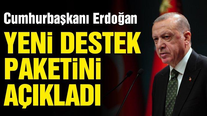 Son dakika… Cumhur Başkanı Erdoğan yeni corona virüsü destek paketini açıkladı