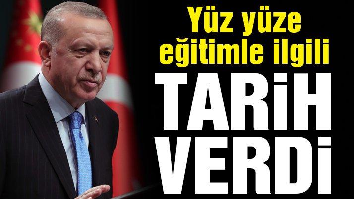 Son dakika… Erdoğan'dan yüz yüze eğitim açıklaması! Okulların açılacağı tarih belli oldu