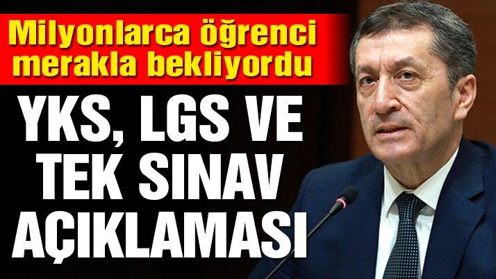 Milli Eğitim Bakanı Ziya Selçuk açıkladı: YSK ve LGS ertelenmeyecek